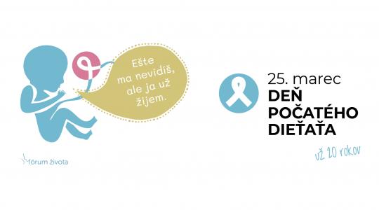 Vrcholí 20. ročník kampane Deň počatého dieťaťa