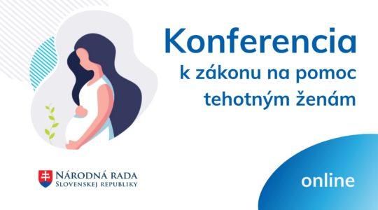 Konferencia k zákonu na pomoc tehotným ženám (NRSR)